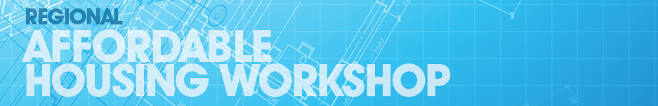 2016 Affordable Housing Workshop Banner
